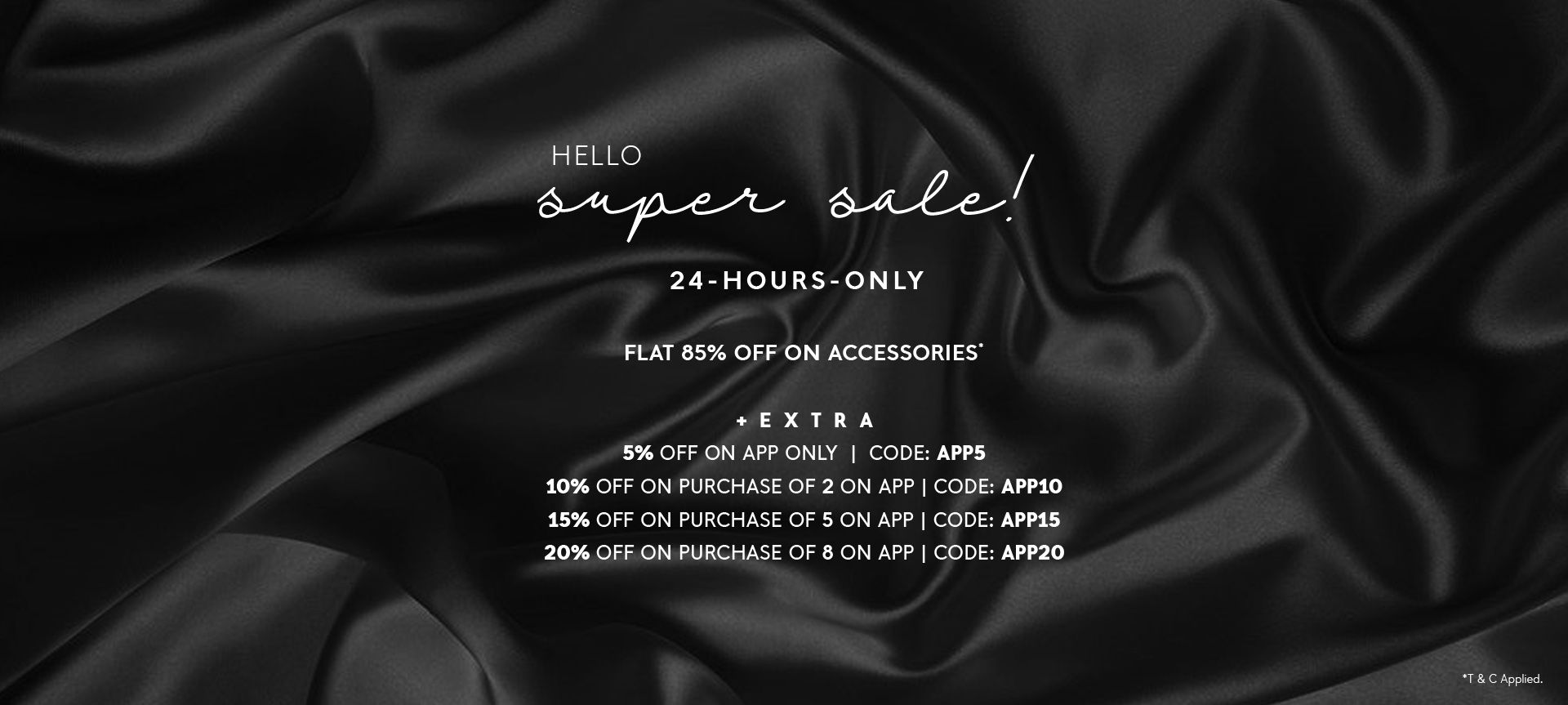FLAT 85% OFF ON ACCESSORIES